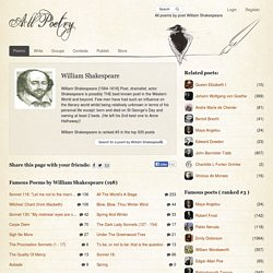 William Shakespeare - Poetry & Biography of the Famous poet. All their poems! - All Poetry