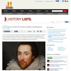 10 Things You Didn't Know About William Shakespeare — HISTORY Lists