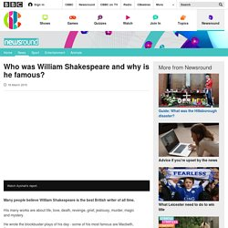Who was William Shakespeare and why is he famous? - CBBC Newsround