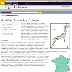 G. William Skinner Map Collection