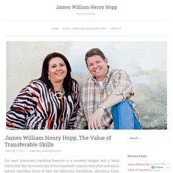 James William Henry Hopp, The Value of Transferable Skills