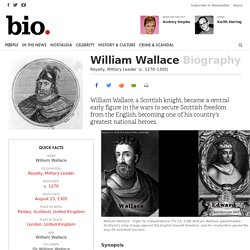 William Wallace - Royalty, Military Leader