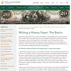 William & Mary - Writing a History Paper: The Basics