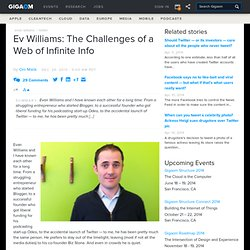 Evan Williams: The Challenges of a Web of Infinite Info: Tech News and Analysis «