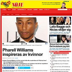 Pharell Williams inspireras av kvinnor