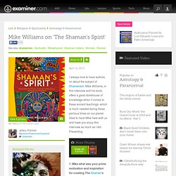 Mike Williams on 'The Shaman's Spirit' - Panama City Paranormal