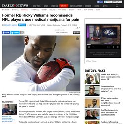 Ricky Williams recommends NFL players use marijuana for pain
