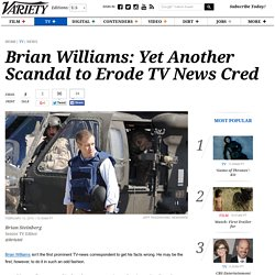 Brian Williams Scandal: Yet Another Controversy to Erode TV News Cred