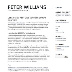 Peter Williams - Versioning REST Web Services (Tricks and Tips)