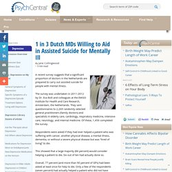1 in 3 Dutch MDs Willing to Aid in Assisted Suicide for Mentally Ill
