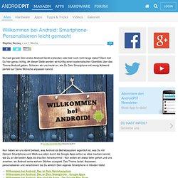 Willkommen bei Android: Smartphone-Personalisieren leicht gemacht