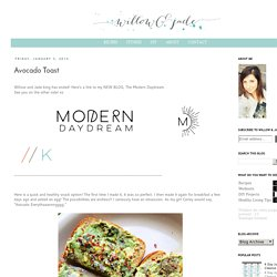 Willow & Jade: Food & Fitness: Avocado Toast