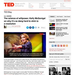 The science of willpower: Kelly McGonigal on sticking to resolutions