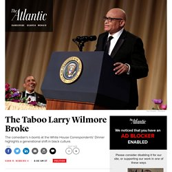 Larry Wilmore's Correspondents' Dinner Jokes and What They Meant