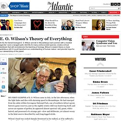 E. O. Wilson's Theory of Everything - Magazine