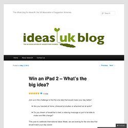 Win an iPad 2 – What's the big idea?