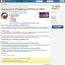 Đánh giá nhà cái WIN3888 (nay là WIN2255)