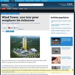 Wind Tower, une tour pour remplacer les éoliennes