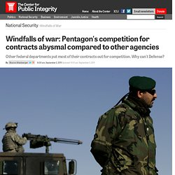 Windfalls of war: Pentagon's competition for contracts abysmal compared to other agencies