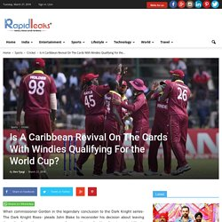Windies answer back doubters in style,