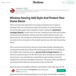 Window Awning Add Style And Protect Your Home Decor