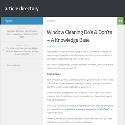 Window Cleaning Do's & Don'ts – A Knowledge Base