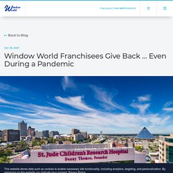 Window World Franchisees Give Back ... Even During a Pandemic