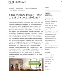 Sash window repair – how to get the best job done?