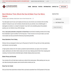 Best Window Tints: Block the Sun & Make Your Car More Stylish