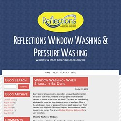 Window Washing- When Should It Be Done