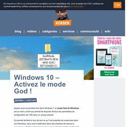Windows 10 - Activez le mode God !