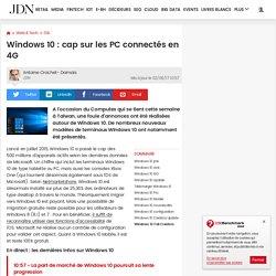 Windows 10: cap sur les PC connectés en 4G