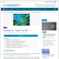 Windows 10 – Hyper-V et NAT