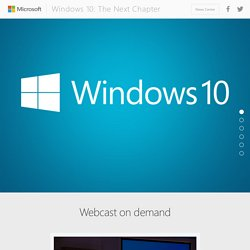 Windows 10: The Next Chapter