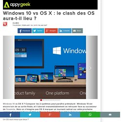 Windows 10 vs OS X : le clash des OS aura-t-il lieu ?