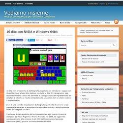 10 dita con NVDA e Windows 64bit