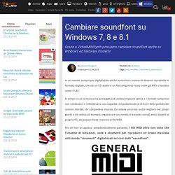 Windows 7, 8 o 8.1: cambiare soundfont