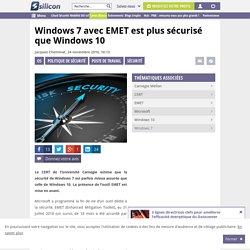Windows 7 avec EMET est plus sécurisé que Windows 10