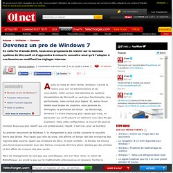 Windows 7 : les réglages avancés