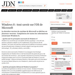 Windows 8 : informations, tous les articles...