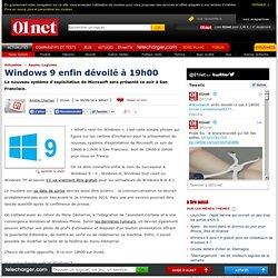 Windows 9 enfin dévoilé à 19h00