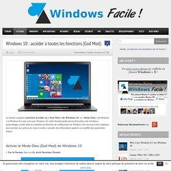 Windows 10 : accéder au Mode Dieu / God Mod