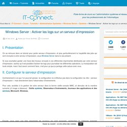 Windows Server : Activer les logs sur un serveur d'impression