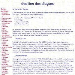 Windows 2008 : Administration - Gestion des disques