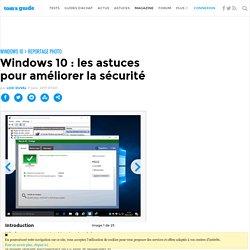 Windows 10 : les astuces pour améliorer la sécurité