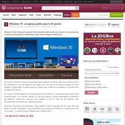 Windows 10 : un aperçu public pour le 21 janvier