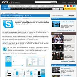 Windows 8 : application Skype style Modern UI