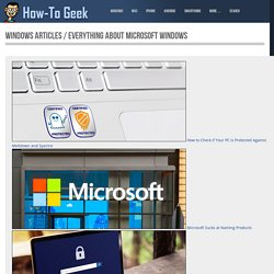 Windows Articles - Tips, Tricks, and Tutorials for Windows 7 and 8