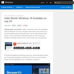 Hello World: Windows 10 Available on July 29