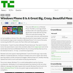 Windows Phone 8 Is A Great Big, Crazy, Beautiful Mess